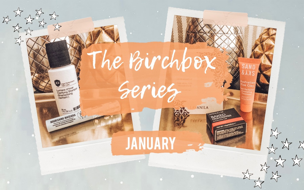 Birchbox Series: January